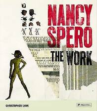 Nancy Spero: The Work by Christopher Lyon (Hardback, 2010)