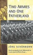 TWO ARMIES AND ONE FATHERLAND: THE END OF THE NATIONAL VOLKSARMEE., Schonbohm, J