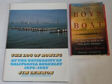 2 Bks LOG OF ROWING University California Berkeley 1870-1987 + BOYS IN THE BOAT