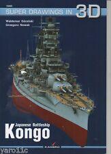 *Japanese Battleship KONGO - Super Drawings in 3D - Kagero ENGLISH