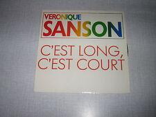 VERONIQUE SANSON 45 TOURS FRANCE C'EST LONG C'EST COURT