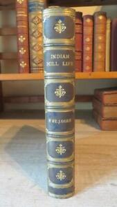 """1895 """"INDIAN HILL LIFE"""" by St J GORE - WELL ILLUS - SUPER FULL LEATHER BINDING"""
