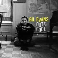 Evans- GilOut Of The Cool (New Vinyl)
