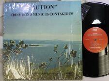 Country Lp Eddie Bond Caution, Eddie Bond Music Is Contagious On Tab