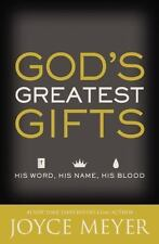 God's Greatest Gifts : His Word, His Name, His Blood by Joyce Meyer (2016,...