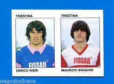 CALCIO FLASH '84 Lampo - Figurina-Sticker n. 432 - NIERI-BRAGHIN -TRIESTINA-New