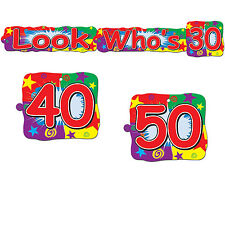 """Birthday Party-""""Look Who's Streamer""""(30,40,50)--New-Combine for Free Shipping"""