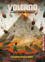 Volcano: A Fiery Tale of Survival by Thomas Kingsley Troupe 9781474710466