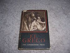 EL GRECO by M. Legendre and A. Hartmann/HC/Art & Photography