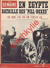 La semaine n°118 du 05/11/1942 Montgomery Égypte Kiev Van Dongen