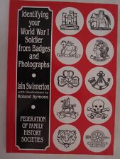 Identifying Your World War I Soldier from Badges and Photographs - British