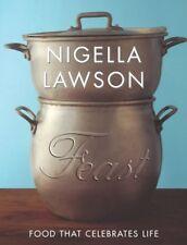 Feast: Food that Celebrates Life-Nigella Lawson
