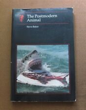 THE POSTMODERN ANIMAL by Steve Baker - 1st PB 2000 - art photography Hirst Koons