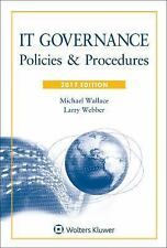 IT Governance: Policies and Procedures, 2017 Edition, Larry Webber, Michael Webb