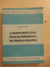 La Responsabilità Civile, Penale ed Amministrativa del Personale Scolastico 1991