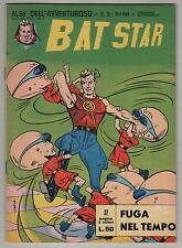 BAT STAR albi dell'avventuroso N.3 FUGA NEL TEMPO brick bradford spada 1963