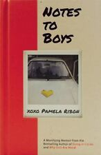 Notes to Boys : And Other Things I Shouldn't Share in Public by Pamela Ribon...