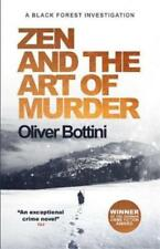 Zen and the Art of Murder by Oliver Bottini; NEW 2018 Hardcover; 9780857057662