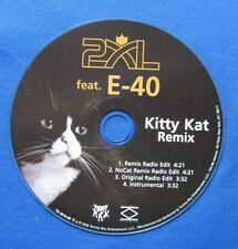 2XL Feat. E-40 CD Kitty Kat Remix 4 Versions Radio Edits Instrumental Adam Kagan