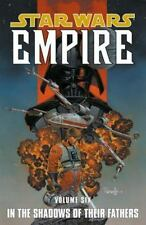 In the Shadows of Their Fathers (Star Wars: Empire, Vol. 6) [Paperback] [Oct 1..