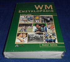 Hardy Grüne - Fussball WM Enzyklopädie 1930-2006
