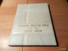 Immaculate Conception Parish 1904 1954 Claflin Kansas History Of Chuch Catholic