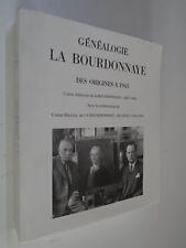 COMTE BOURDONNAYE - GENEALOGIE LA BOURDONNAYE - reproduction édition originale