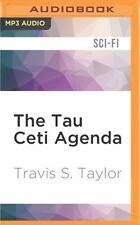 Tau Ceti: The Tau Ceti Agenda 2 by Travis S. Taylor (2016, MP3 CD, Unabridged)