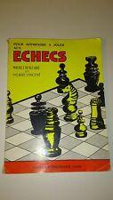 Pour apprendre à jouer aux échecs - Maurice Beaucaire & Pierre Vincent (1974)