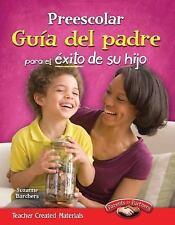 Preescolar Guía del padre para el éxito de su hijo (Pre-K Parent Guide for Your