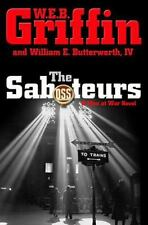The Saboteurs by W.E.B. Griffin, William E. Butterworth IV, Good Book
