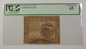 May 9th 1776 $4 Continental Currency Note PCGS EF-45 CC-34
