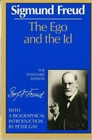 The Ego and the Id (The Standard Edition of the Complete Psy