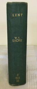 Kent by W. Teignmouth Shore (1907 hardcover published by A & C Black)