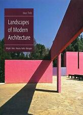 Landscapes of Modern Architecture: Wright, Mies, Treib+=