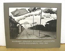 Humphrey Spender's Humanist Landscapes Photo-Documents 1932-1942
