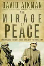 (New) The Mirage of Peace Understand Never-Ending Conflict in the Middle East