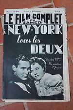 Le Film Complet du Samedi NEW YORK TOUS LES DEUX   N°2179 1938