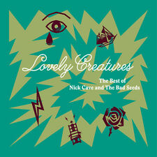 Nick Cave & the Bad - Lovely Creatures: The Best of Nick Cave and The Bad Seeds