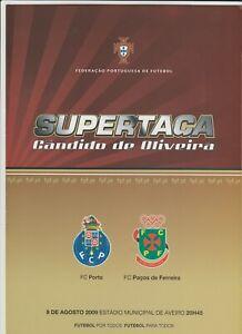 Orig.PRG  Portugal Supercup 2009  FINAL  PACOS DE FERREIRA - FC PORTO  !!  RARE