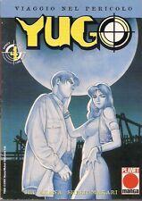 YUGO: VIAGGIO NEL PERICOLO VOLUME 4 EDIZIONE PLANET MANGA