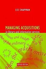 USED (VG) Managing Acquisitions In Library And Information Services by Liz Chapm