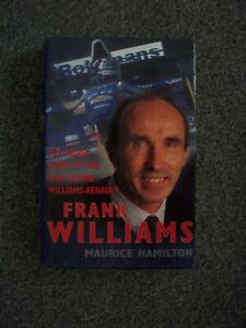 FRANK WILLIAMS.THE INSIDE STORY OF THE MAN BEHIND WILLIAMS-RENAULT.