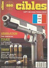 CIBLES N°250 EFFICACITE ARMES DE POING / DETONICS / STEYR DE GUERRE / BENELLI 22