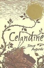 The Touchstone Trilogy: Celandine by Steve Augarde (2006, Hardcover)