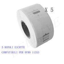 5 Etichette per DYMO 11353 25mm x 13mm LABELWRITER 400 Twin Turbo 450 450 Duo