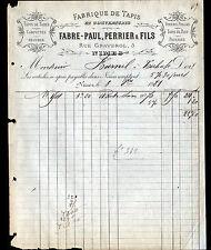 """NIMES (30) USINE de TAPIS & ETOFFES pour MEUBLES """"Paul FABRE & PERRIER"""" en 1881"""