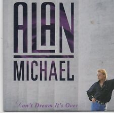 Alan Michael-Dont Dream Its Over cd single