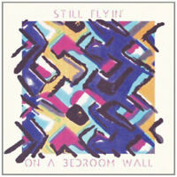 "Still Flyin' : On a Bedroom Wall Vinyl 12"" Album (2012) ***NEW*** Amazing Value"