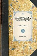 Belle Brittan on a Tour at Newport: And Here and There (Paperback or Softback)